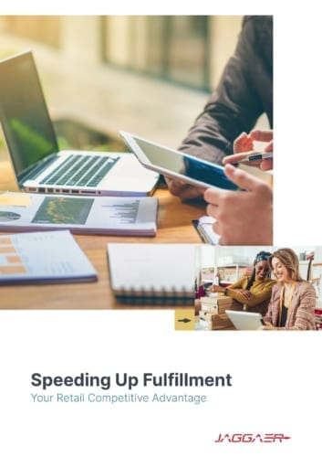 Speeding Up Fulfilment: Your Retail Competitive Advantage